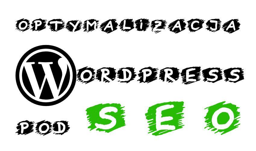 You are currently viewing Optymalizacja WordPress pod SEO 2019