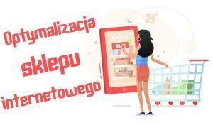 Read more about the article Optymalizacja sklepu internetowego